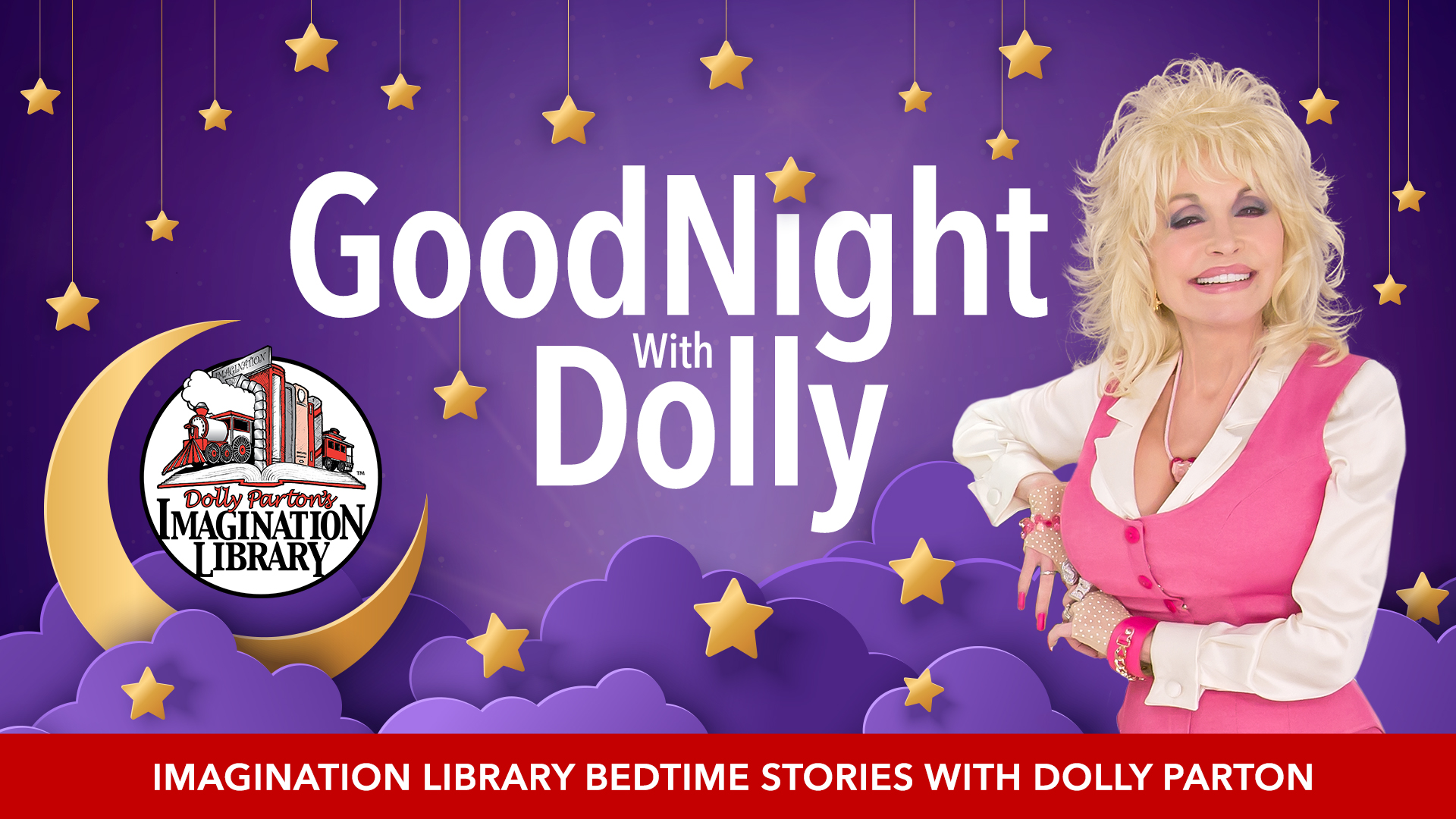 Goodnight with Dolly - Dolly Parton's Imagination Library